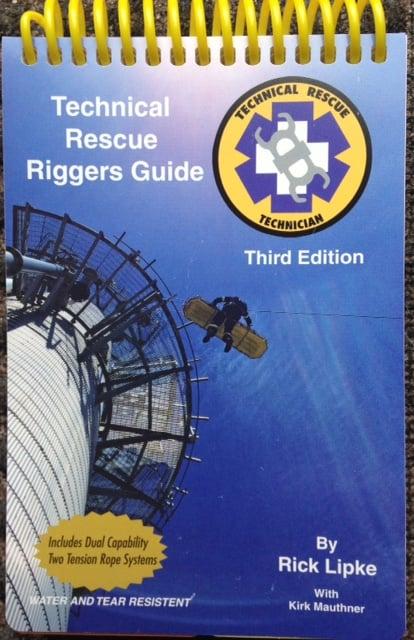 technical rescue riggers guide rick lipke wilderness medical rh wildmed com technical rescue riggers guide 2nd edition technical rescue riggers guide 2nd edition
